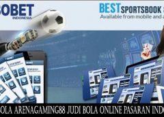 Agen Bola ARENAGAMING88 Judi Bola Online Pasaran Indonesia